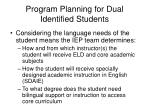 program planning for dual identified students