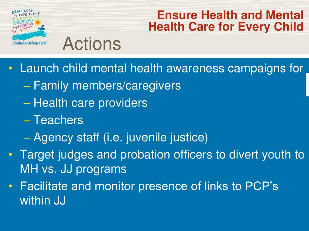 Ensure Health and Mental Health Care for Every Child