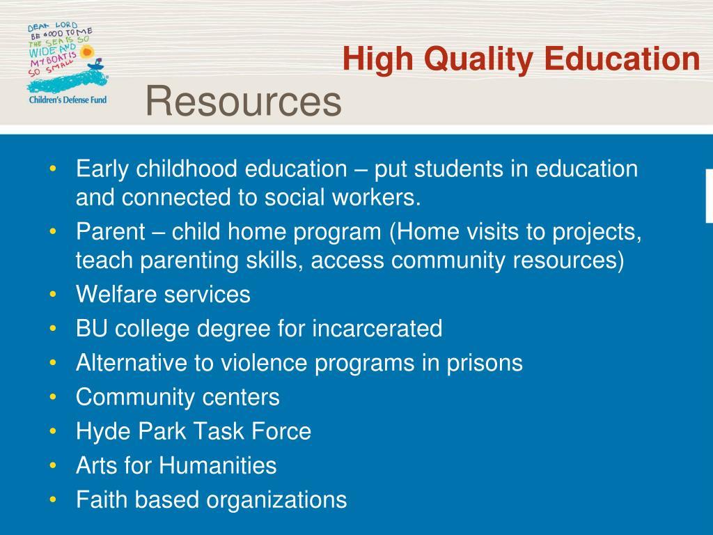 High Quality Education