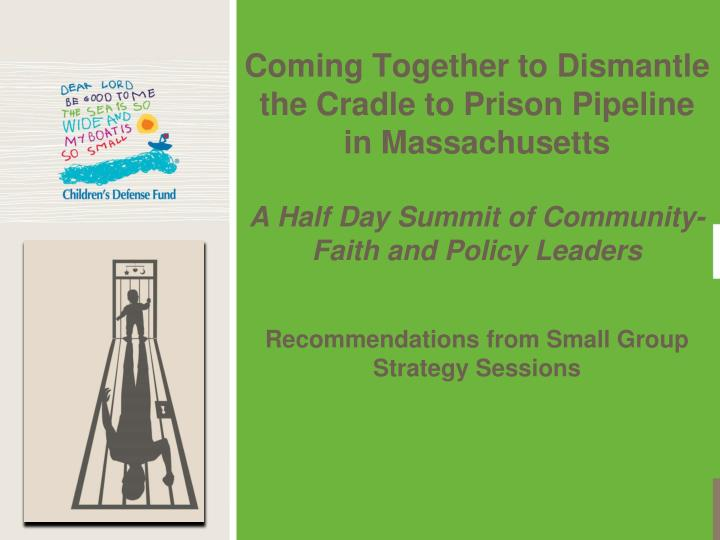 Coming Together to Dismantle the Cradle to Prison Pipeline in Massachusetts