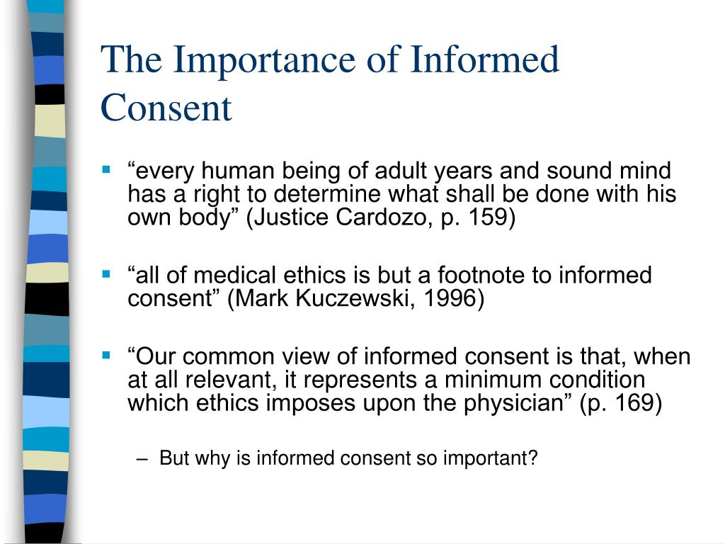 The Importance of Informed Consent