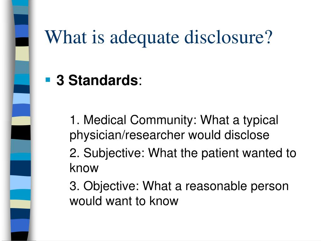 What is adequate disclosure?