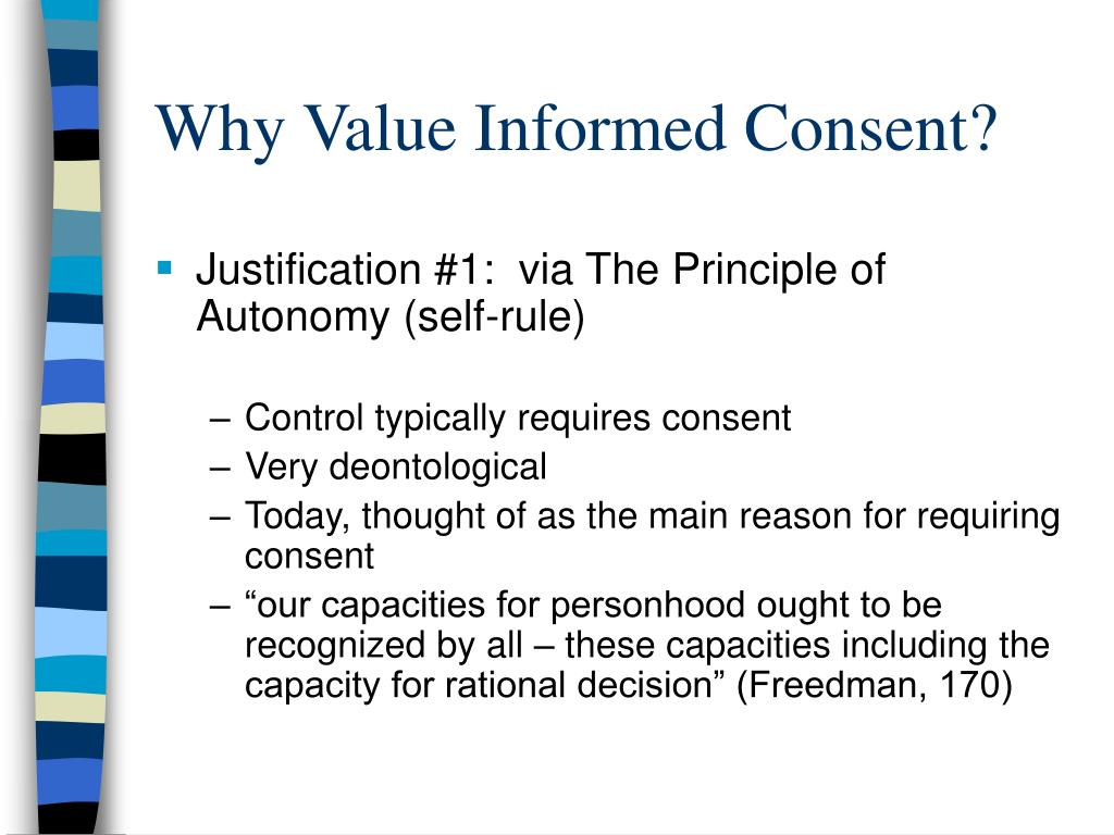 Why Value Informed Consent?