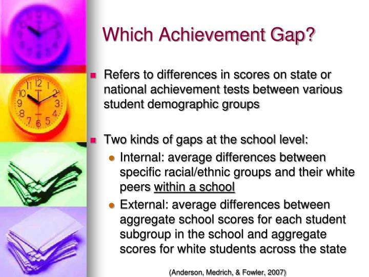 Which achievement gap