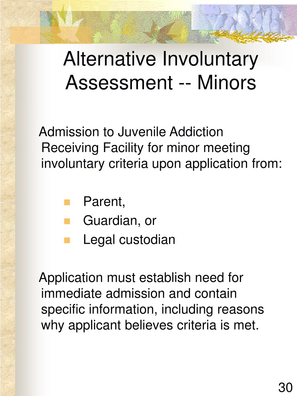 Alternative Involuntary