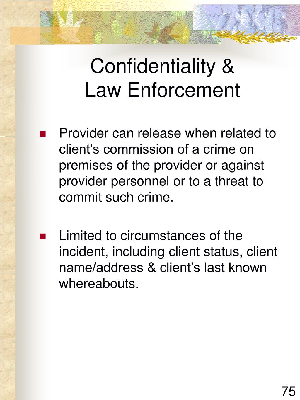 Confidentiality &