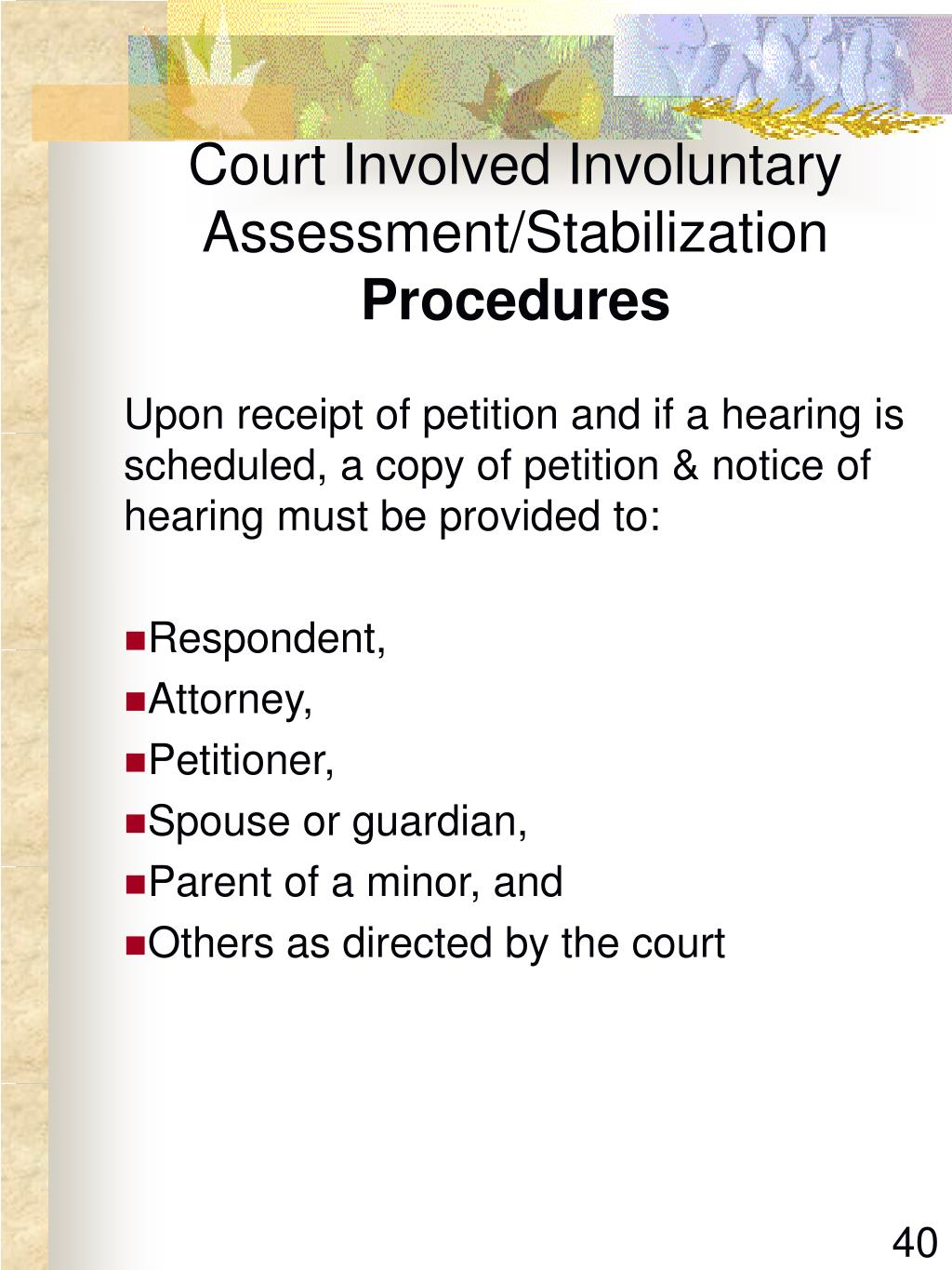 Court Involved Involuntary Assessment/Stabilization