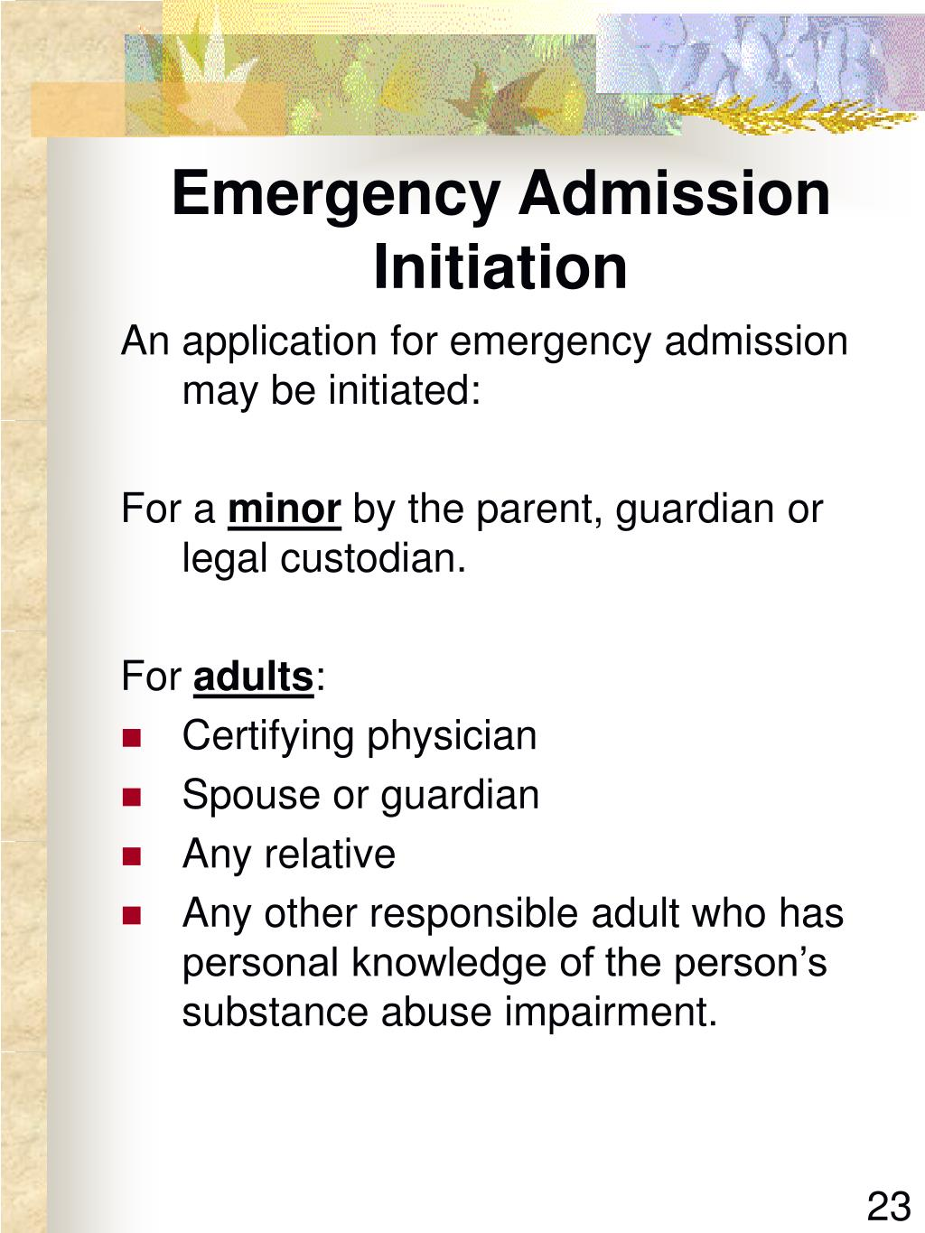 Emergency Admission