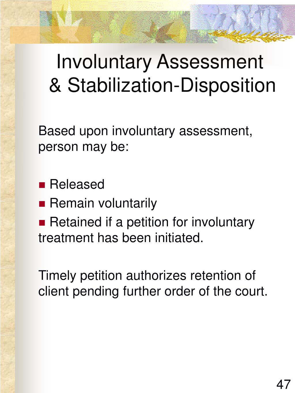 Involuntary Assessment