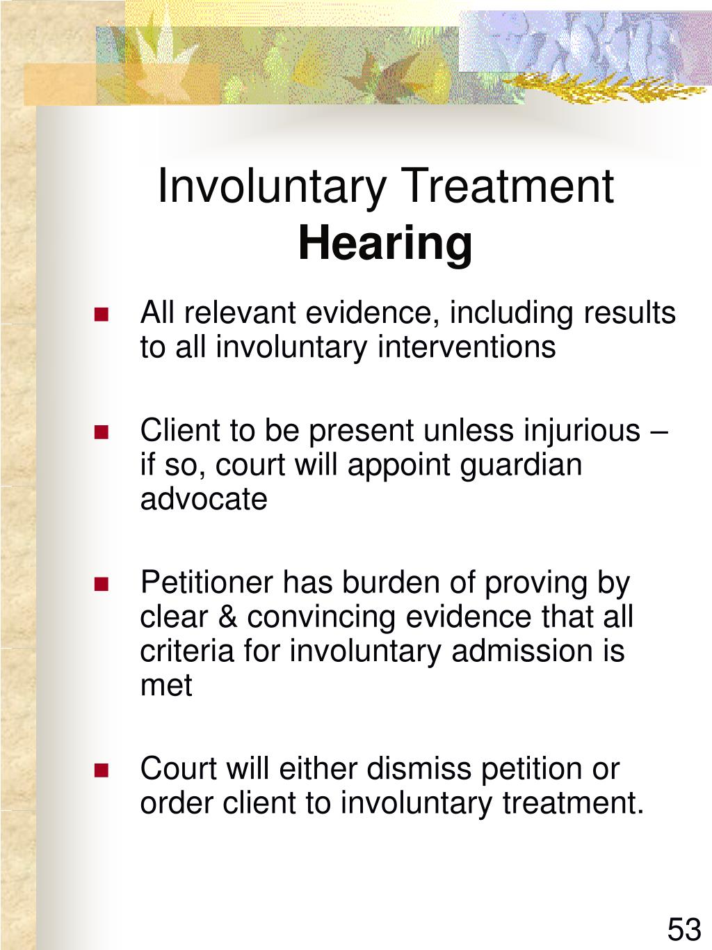 Involuntary Treatment