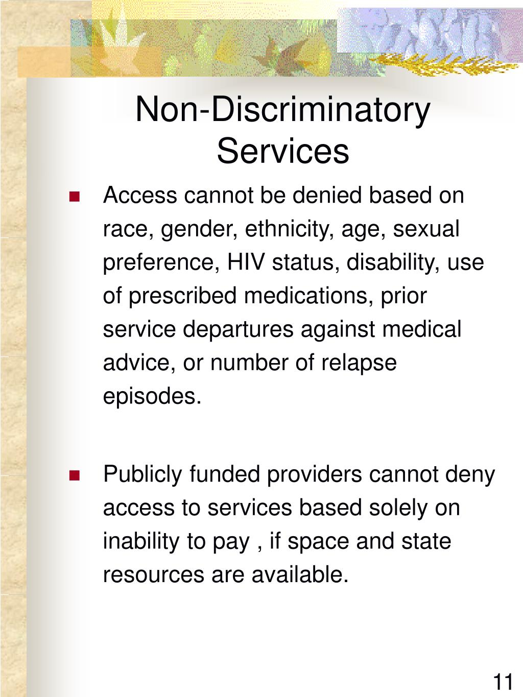 Non-Discriminatory Services