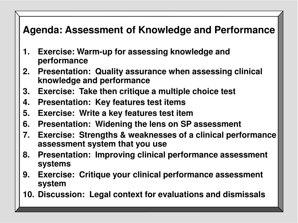 Agenda: Assessment of Knowledge and Performance