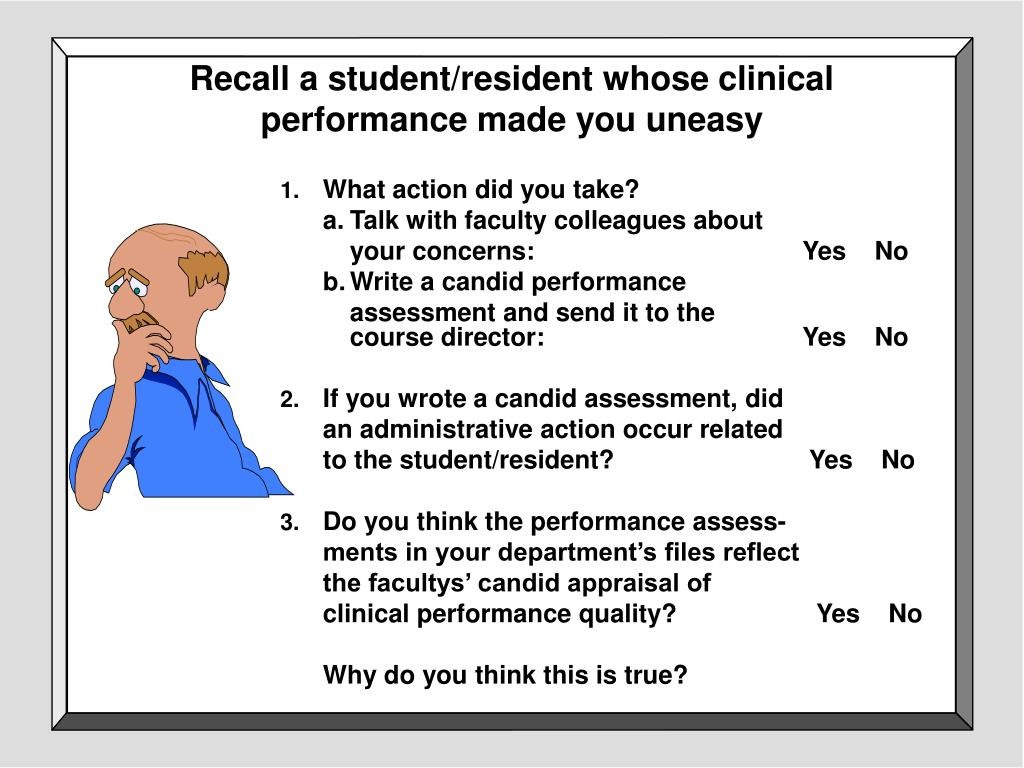 Recall a student/resident whose clinical performance made you uneasy