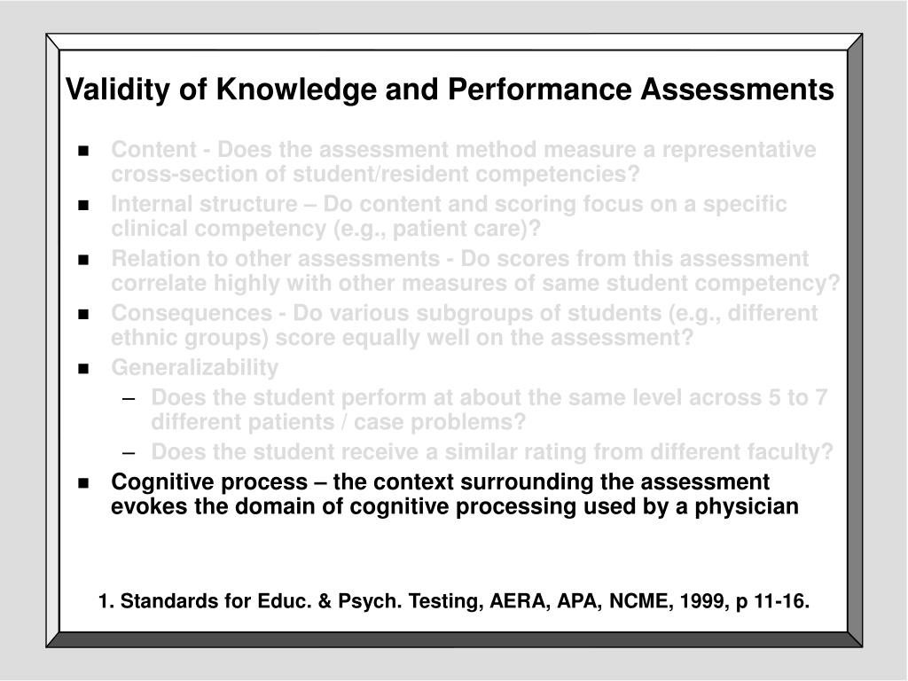 Validity of Knowledge and Performance Assessments