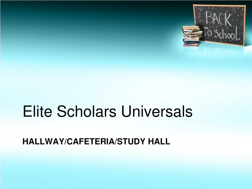 Elite Scholars Universals