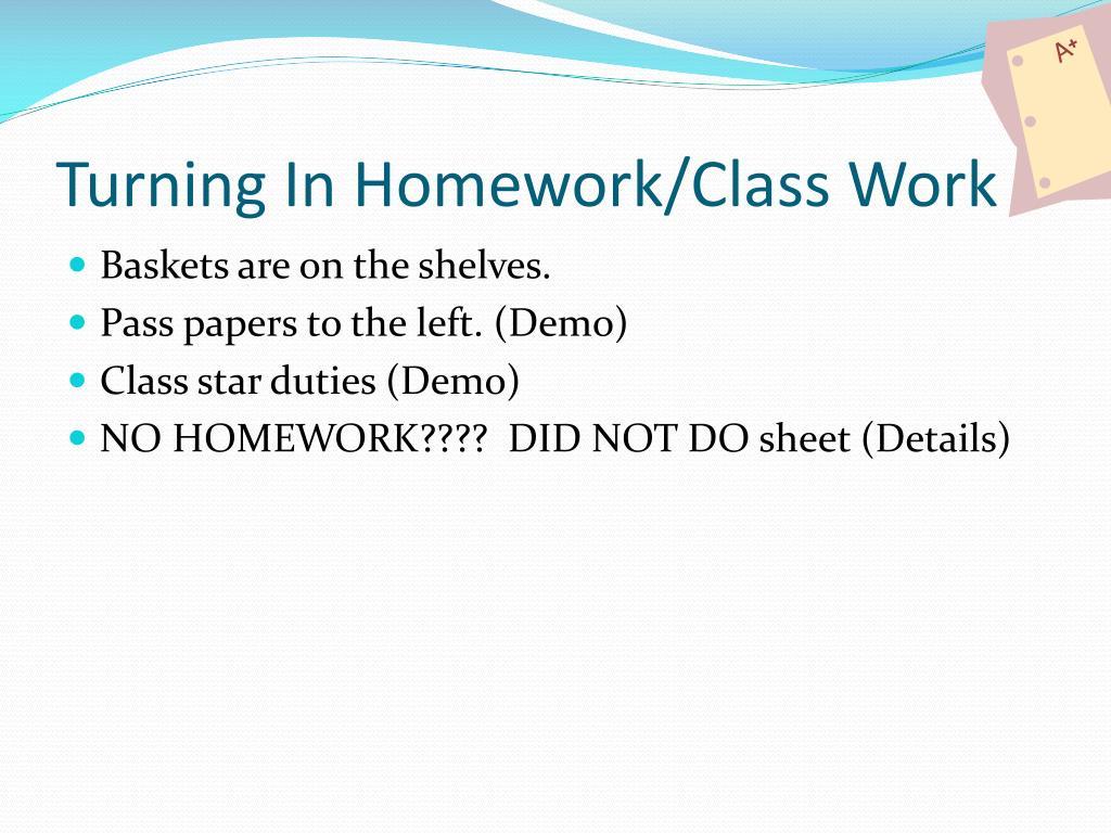Turning In Homework/Class Work