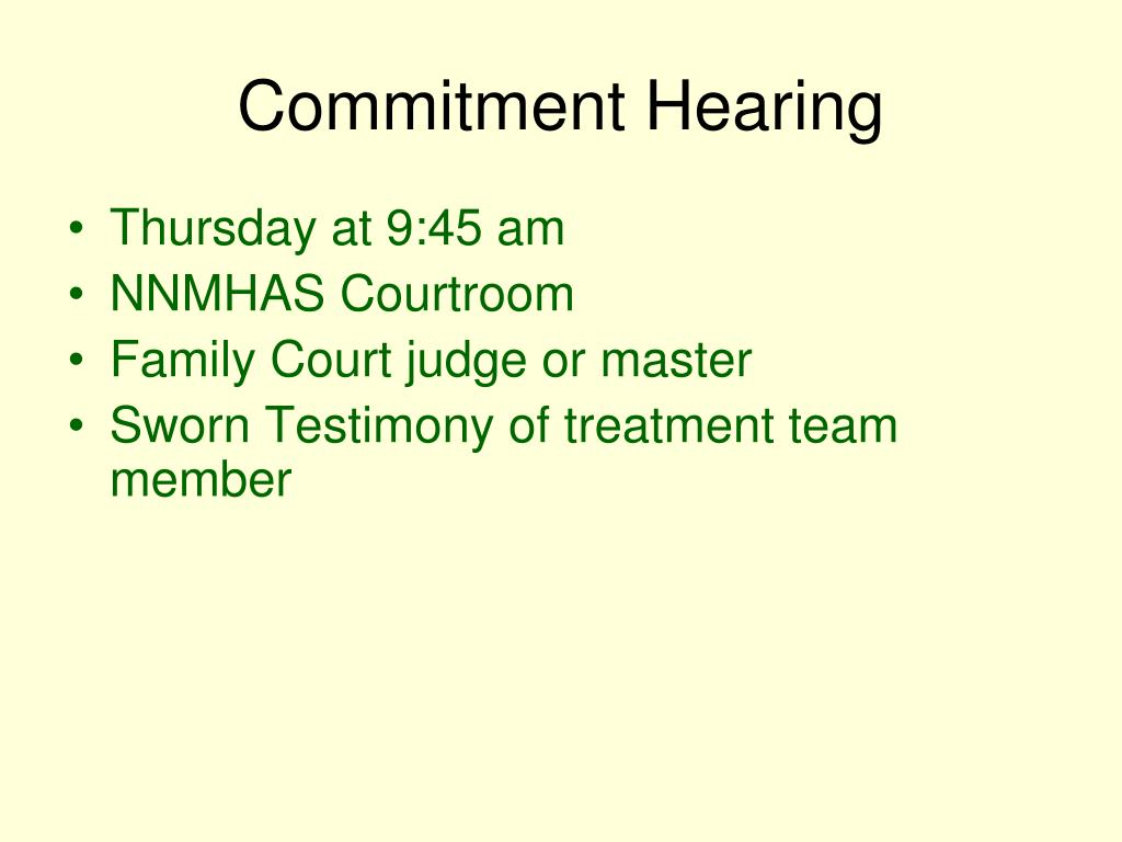 Commitment Hearing