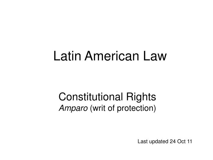 Constitutional rights amparo writ of protection