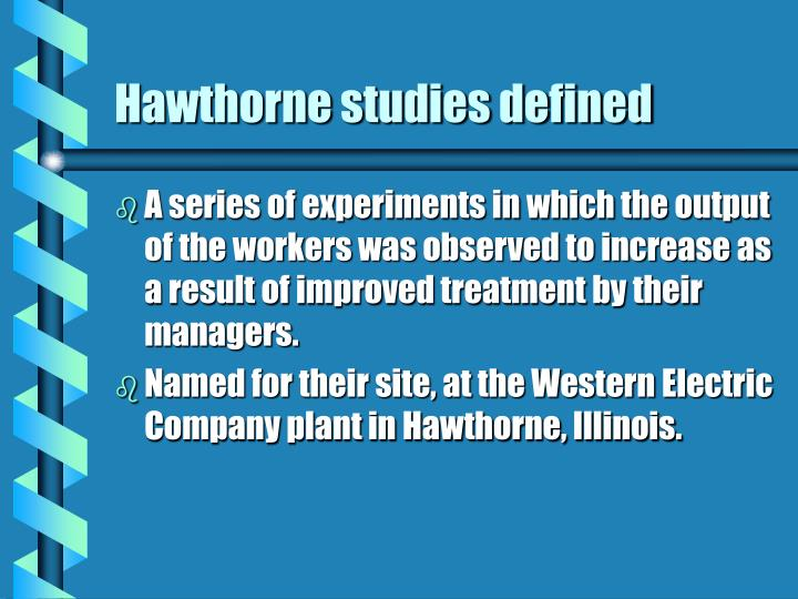 Hawthorne studies defined
