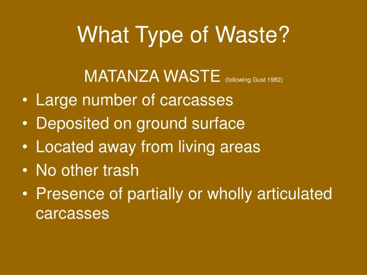 What Type of Waste?