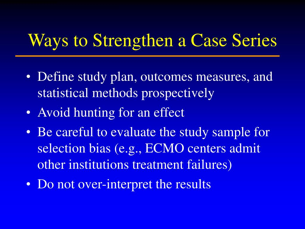 Ways to Strengthen a Case Series