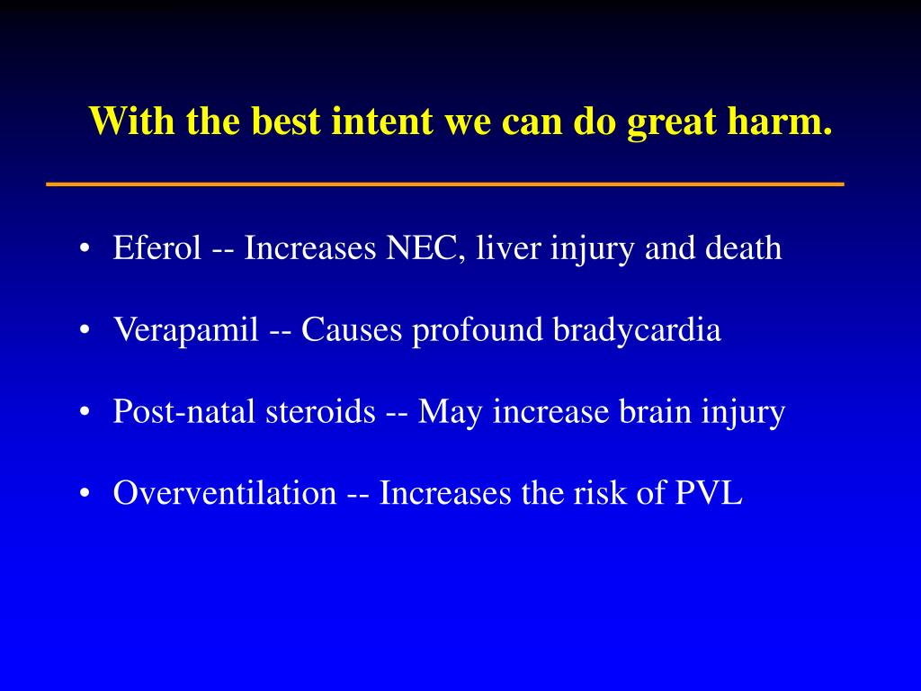 With the best intent we can do great harm.