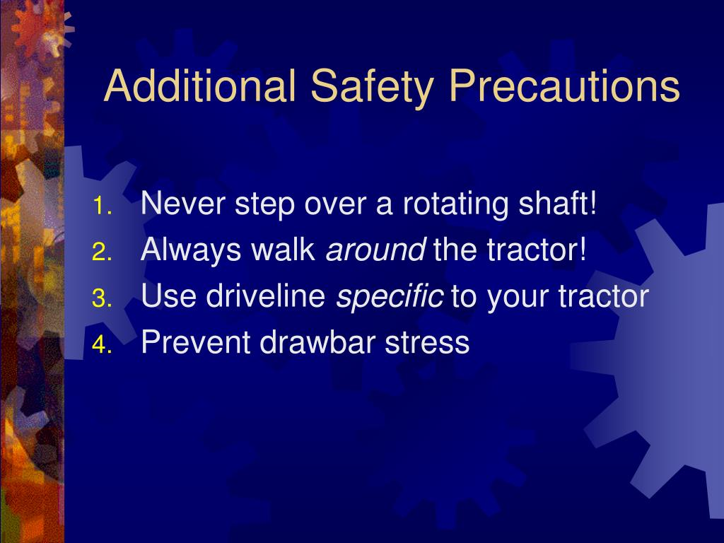 Additional Safety Precautions