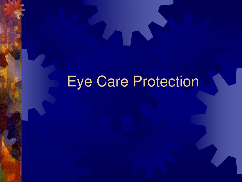 Eye Care Protection
