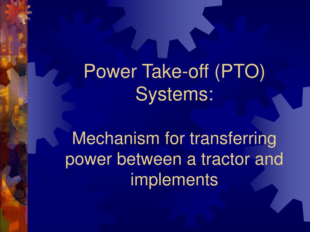 Power Take-off (PTO) Systems: