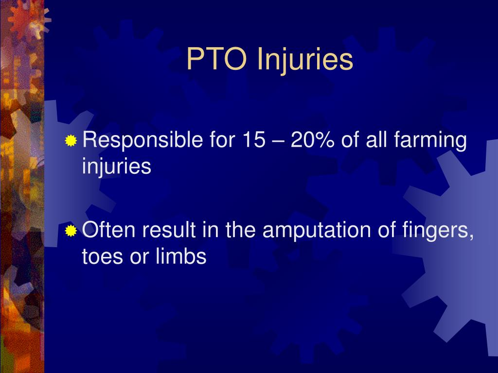 PTO Injuries