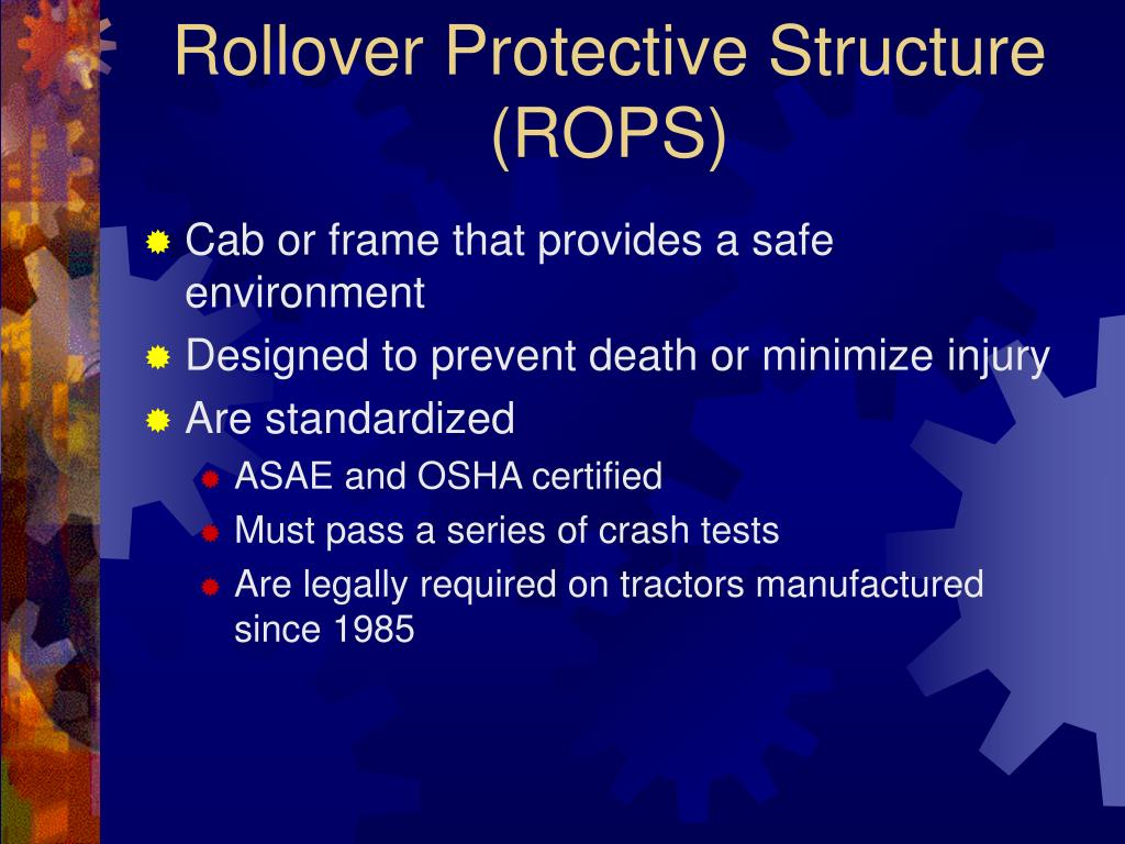 Rollover Protective Structure (ROPS)