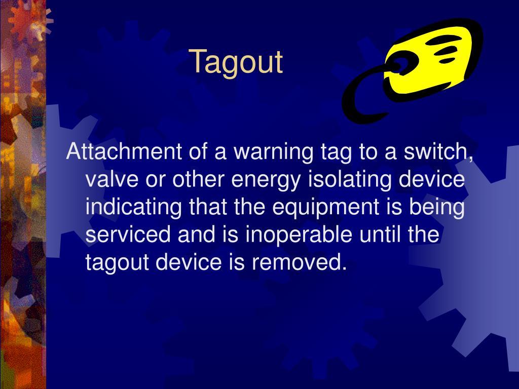 Tagout