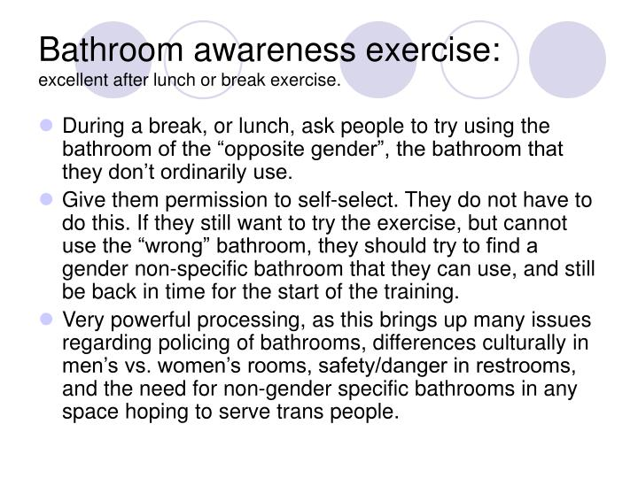 Bathroom awareness exercise excellent after lunch or break exercise
