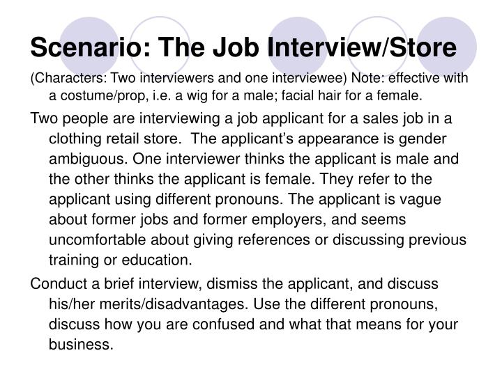 Scenario the job interview store