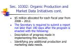 sec 10302 organic production and market data initiatives cont