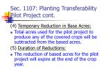 sec 1107 planting transferability pilot project cont
