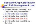 specialty crop certification and risk management cont