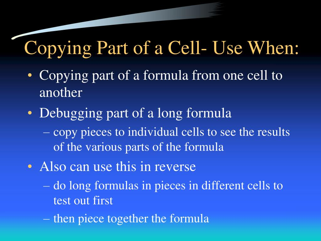 Copying Part of a Cell- Use When: