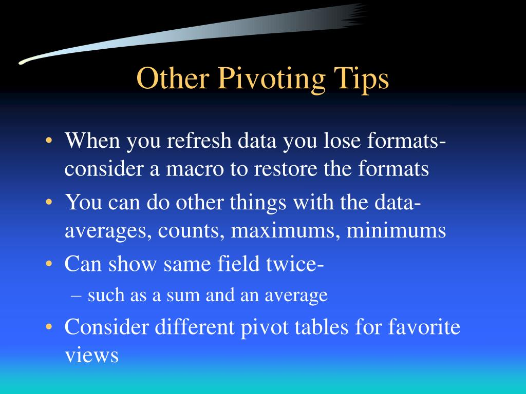 Other Pivoting Tips