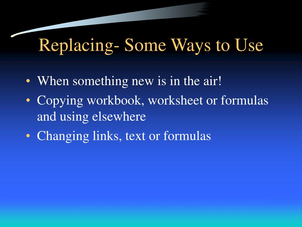 Replacing- Some Ways to Use