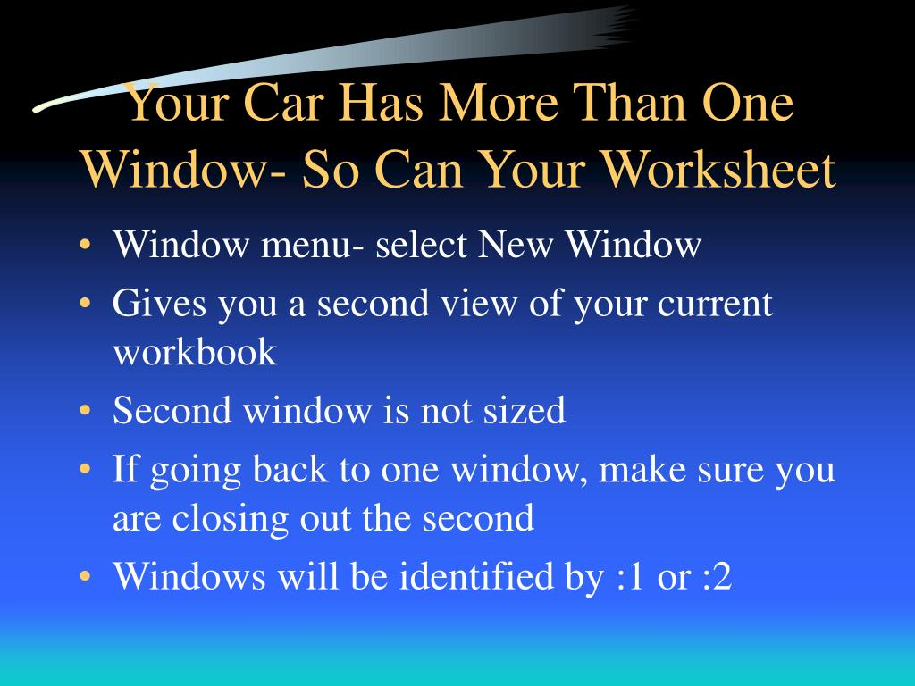 Your Car Has More Than One Window- So Can Your Worksheet