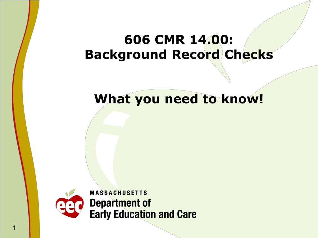 606 cmr 14 00 background record checks what you need to know