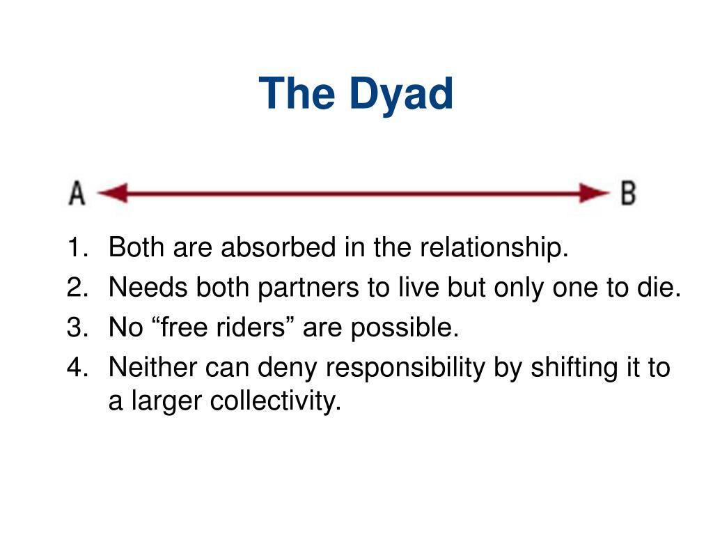 The Dyad