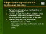 adaptation in agriculture is a continuous process