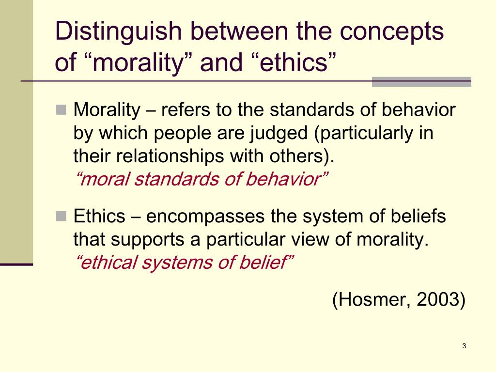 """Distinguish between the concepts of """"morality"""" and """"ethics"""""""