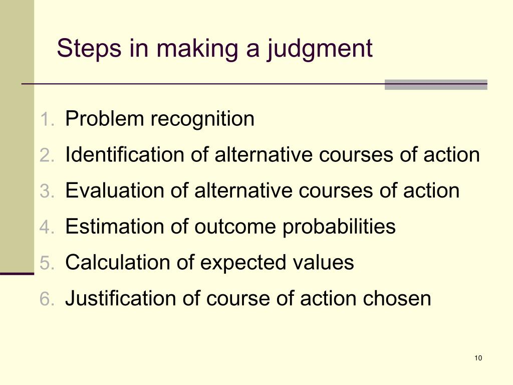 Steps in making a judgment