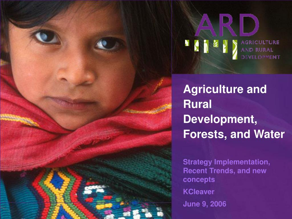 agriculture and rural d evelopment forests and water l.
