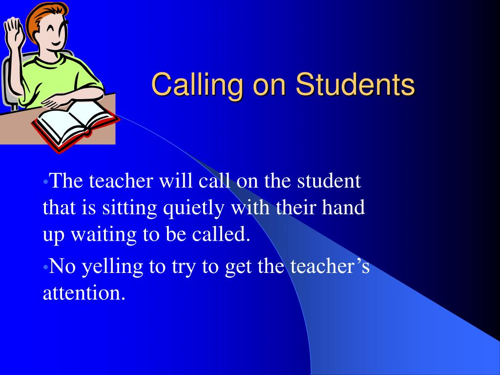 Calling on Students