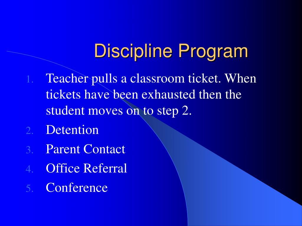 Discipline Program