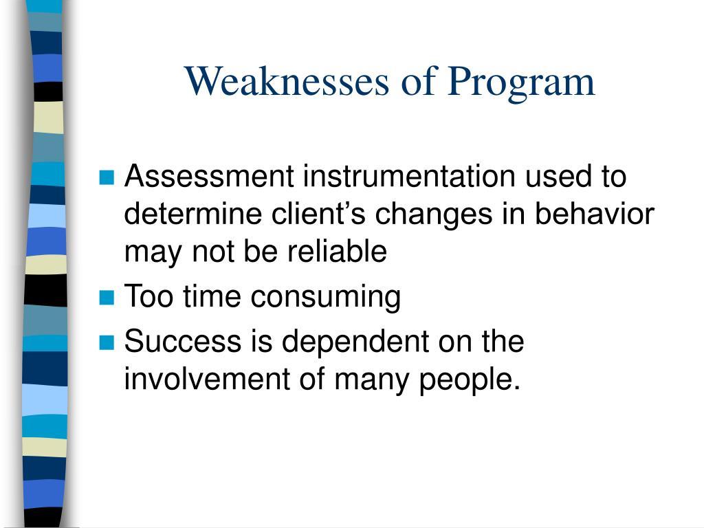 Weaknesses of Program